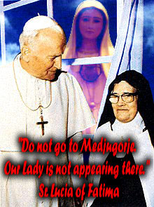 Sr. Lucia - Do not go to Medjugorje
